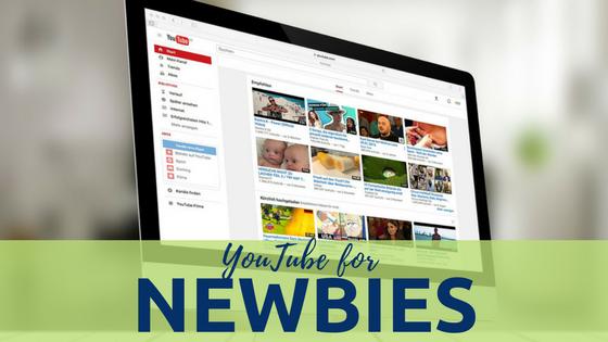 YouTube for Newbie Entrepreneurs