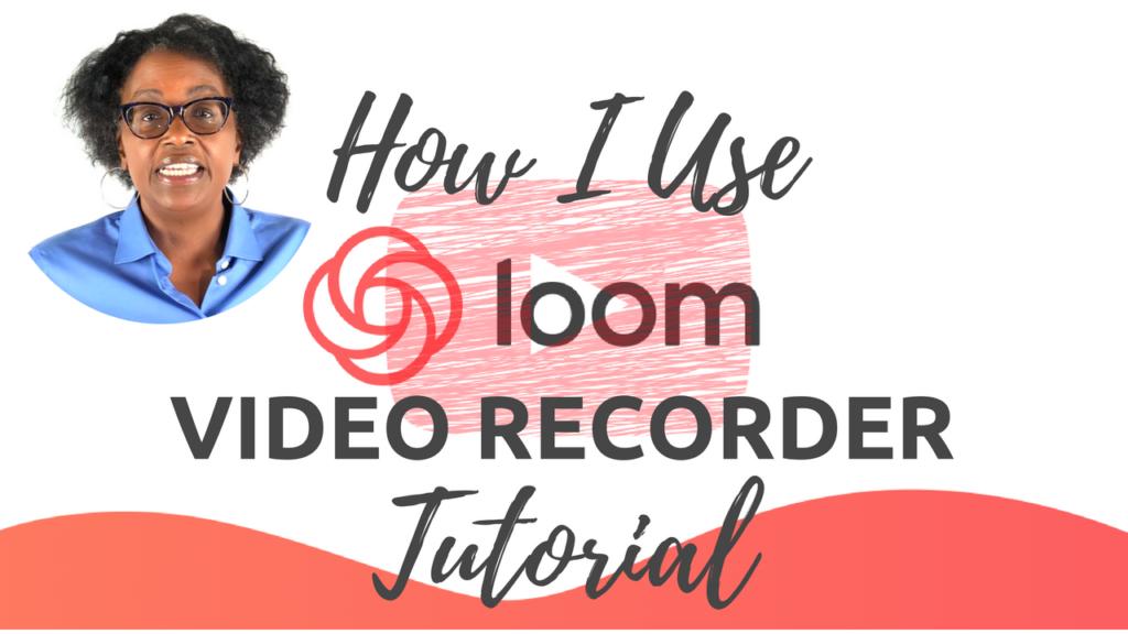 how-i-useloom-tutorial