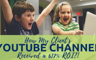 How a VA Business Received a 617% ROI from her YouTube Channel