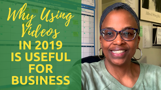 Why Using Videos in 2019 is Useful to Your Business