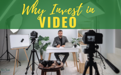 Why Businesses are Investing Time and Money in Video